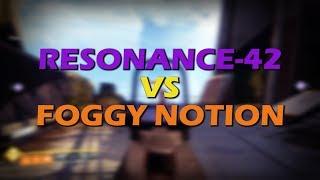 RANGE TEST: Resonance-42 vs Foggy Notion