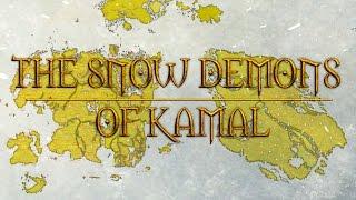 Elder Scrolls Lore - Akavir Saga: The Snow Demons Of Kamal (Ch. 1)