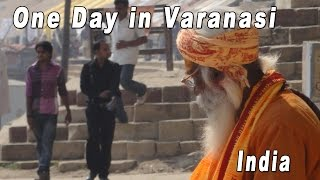 preview picture of video 'One Day in VARANASI वाराणसी'