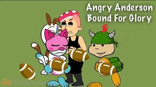 Angry Anderson - Bound For Glory (TheShyK9 Character Elimination Season 9 Episode 17 Song)