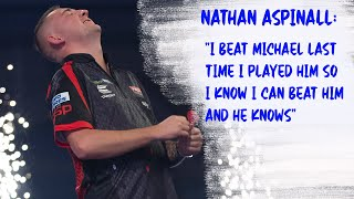 "Nathan Aspinall: ""I beat Michael last time I played him so I know I can beat him and he knows"""
