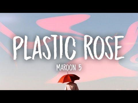 Maroon 5 - Plastic Rose (Lyrics)