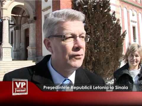 Preşedintele Letoniei, îndrăgostit de Castelul Peleș