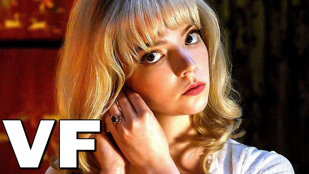 LAST NIGHT IN SOHO Bande Annonce VF # 2 (2021) Anya Taylor-Joy