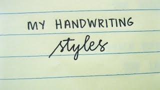 My Handwriting Styles