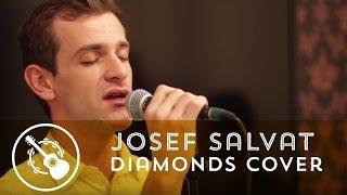 Josef Salvat - Diamonds (Cover Rihanna)