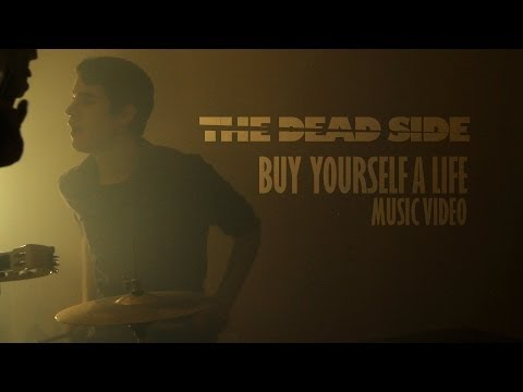 Buy Yourself a Life Music Video
