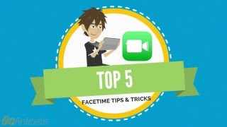 Top 5 FaceTime Tips and Tricks