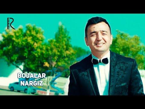 Bojalar - Nargiz | Божалар - Наргиз