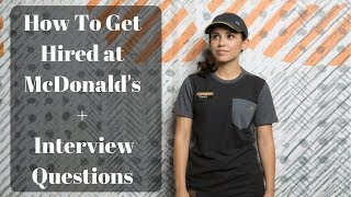 How To Get Hired At McDonalds + Interview Questions