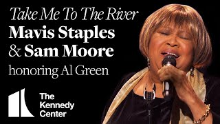 Take Me To the River (Al Green Tribute) - Mavis Staples and Sam Moore - 2014 Kennedy Center Honors
