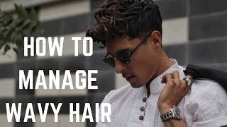 Top Tips To Managing Natural Wavy Hair | Mens Hairstyle Trends 2017