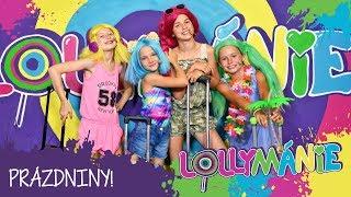 Lollymánie - PRÁZDNINY!