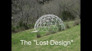 The Hidden History Of The Geodesic Dome - Part 1: The Lost Design Of The Geodesic Dome