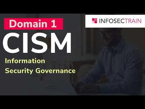 CISM Domain 1: Information Security Governance | CISM Training ...