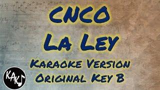 CNCO   La Ley Karaoke Instrumental Lyrics Cover Original Key B