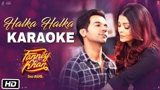 Halka Halka   Fanny Khan    Karaoke With Lyrics    Sunidhi Chauhan    BasserMusic