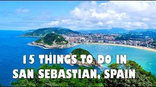 TOP 15 THINGS TO DO IN SAN SEBASTIAN, SPAIN