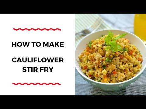 HOW TO MAKE CAULIFLOWER STIR FRY – HEALTHY SERIES – ZEELICIOUS FOODS