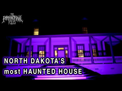 The Most Haunted House In North Dakota - The Paranormal Files