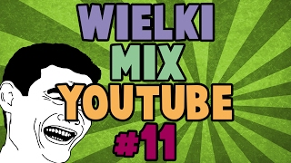 Wielki mix youtube #11