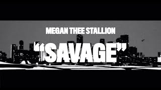 Megan Thee Stallion - Savage (Animated Video)