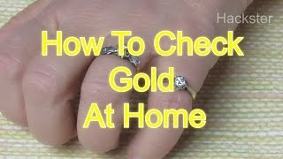 Life Hack - How To Check Gold At Home In Easy Ways