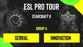 SC2 - Serral Vs. INnoVation - DH SC2 Masters - Summer 2020 - Group A - Season Finals