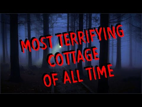 Most Haunted Cottage Of All Time I Nearly Died Of Fright