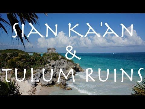 Sian Ka'an and Tulum Ruins: A Day In The Riviera Maya