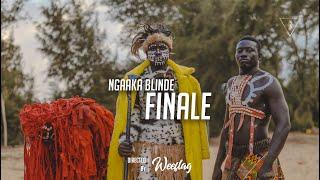 NGAAKA BLINDE - FINALE ( CLIP OFFICIEL )