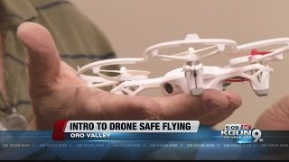 'Intro to Drone Safe Flying Class' now offered by Tucson-based business
