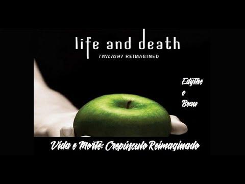Edythe e Beau - Vida e Morte: Crepúsculo Reimaginado