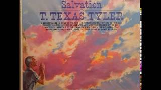 WHERE COULD I GO BUT TO THE LORD by T. TEXAS TYLER (1962)