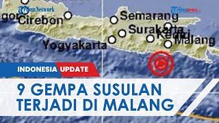 Guncang Malang Sabtu Siang,Ada 9 Gempa Susulan di Selatan Jawa Timur hingga Minggu Pagi