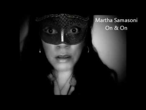 Martha Samasoni On & On