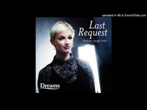 Last Request (Song) by Amber Leigh Irish