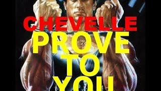 CHEVELLE- PROVE TO YOU (Lock Up Mashup)