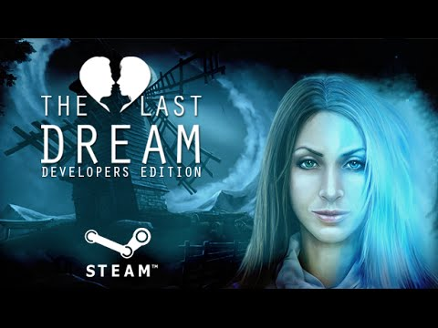 The Last Dream Steam Trailer thumbnail