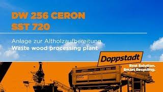Doppstadt DW 256 CERON und SST 720