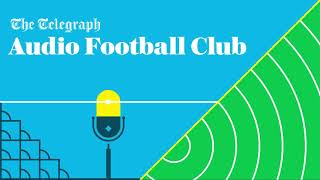 video: Telegraph Audio Football Club podcast:Manchester United much improved against Liverpool?