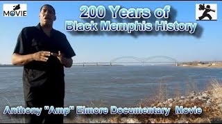 200 years of Black Memphis History Union Soldiers Amp Elmore movie