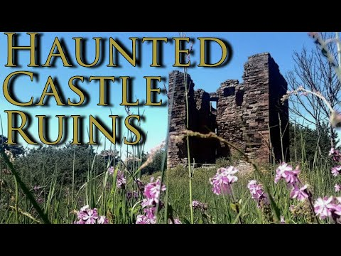 Haunted Scottish Castle Ruins