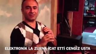 Elektronik la zurna icat etti Cengiz usta +905363471501