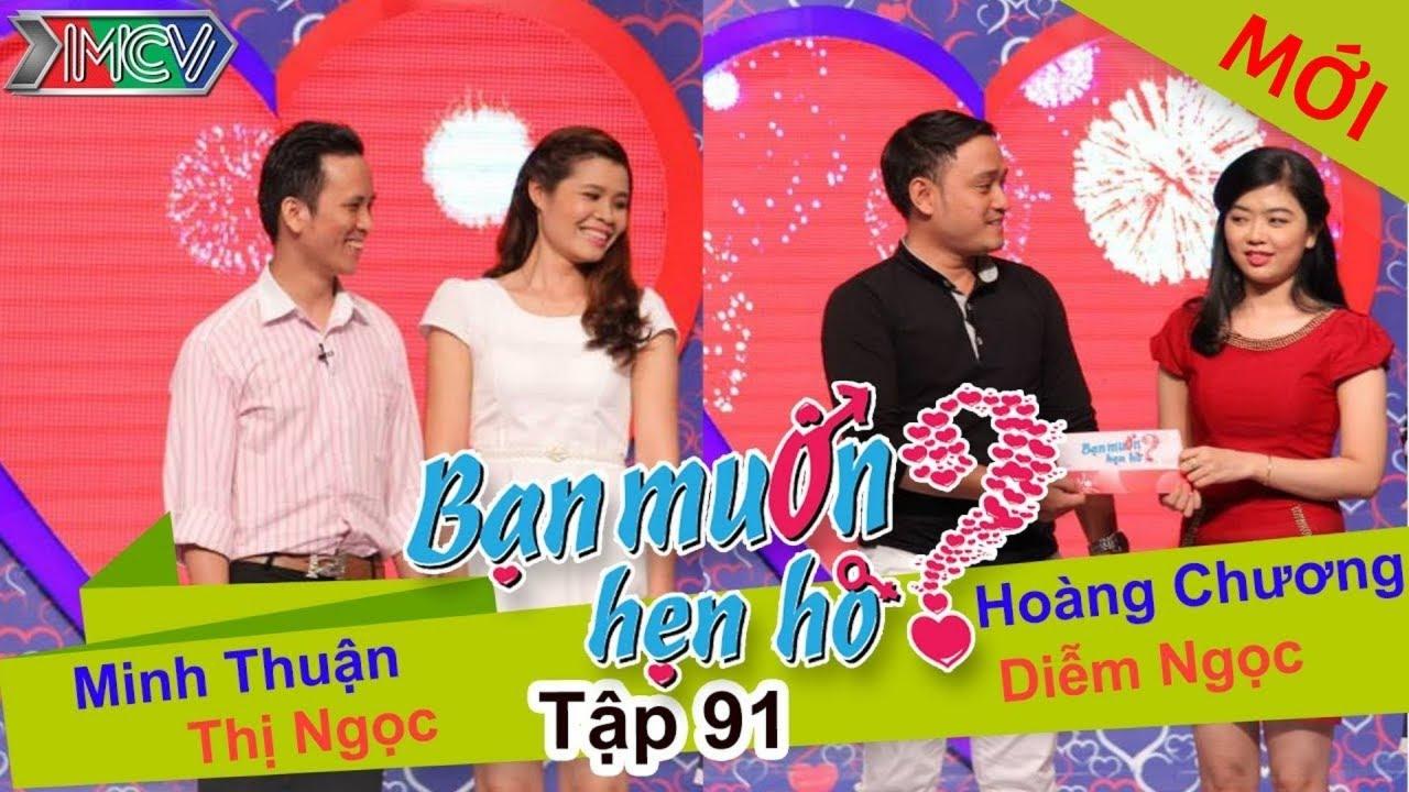 BẠN MUỐN HẸN HÒ #91 UNCUT | Minh Thuận - Nguyễn Ngọc | Hoàng Chương - Diễm Ngọc | 020815 💖