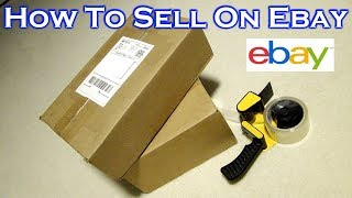 How To Sell on Ebay - Complete Guide