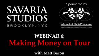 Savaria Studios Webinar - Make money on Tour