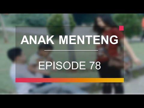 Anak Menteng - Episode 78
