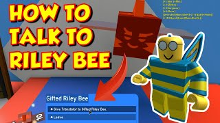 How to Get a Gifted Riley Bee Translator in Bee Swarm Simulator