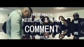 BROSS.K | Keblack & Naza - Comment [INSTRUMENTAL](by.Bross.K)